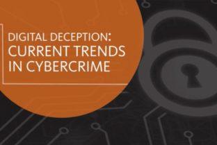 Digital Deception–Current Trends In Cybercrime